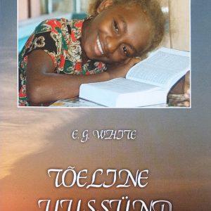 Tõeline Uussünd,  Ellen G. White