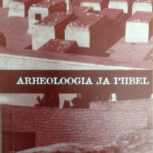 Arheoloogia Ja Piibel
