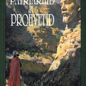 Patriarhid Ja Prohvetid, Ellen G. White
