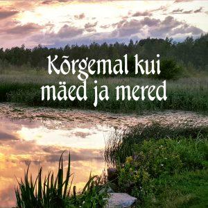 """CD """"Kõrgemal Kui Mäed Ja Mered"""", Laura Grönholm"""