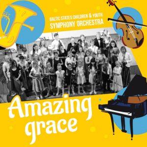 Balti Noorteorkester – Amazing Grace