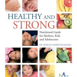 Healthy And Strong, George D. Pamplona-Roger