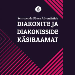 Diakonite Ja Diakonisside Käsiraamat